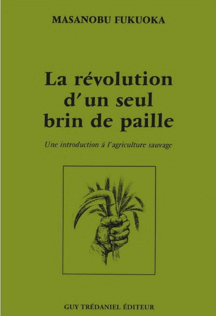 La révolution d'un seul brin de paille - Recommandation Anselme Sélosse - Les Nouveaux Explorateurs Agence Discovery