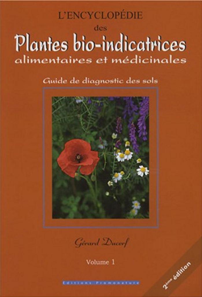 Livre Plantes bio-indicatrices Gérard Ducerf - Recommandation Anselme Sélosse - Agence Discovery