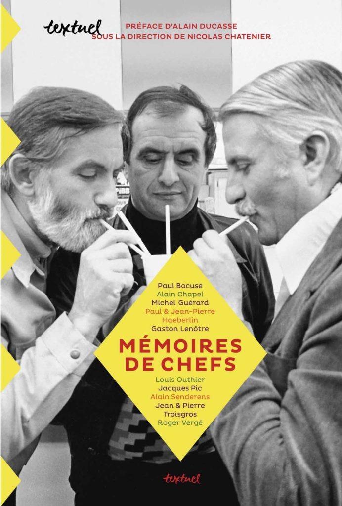 Mémoires de chefs - Nicolas Chatenier - Editions Textuel